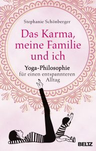 ein wunderbares Buch über die Vereinbarkeit von Yoga und Familie