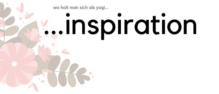 Inspiration für Yogis